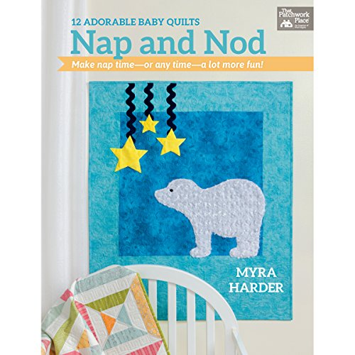 Nap and Nod: 12 Adorable Baby Quilts (Baby Quilt Patterns compare prices)
