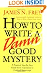 How to Write a Damn Good Mystery: A P...