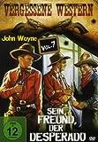 Vergessene Western Vol. 7: Sein Freund, der Desperado title=