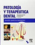 Patolog�a y terap�utica dental: Opera...