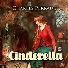 Cinderella (       UNABRIDGED) by Charles Perrault Narrated by Josh Verbae