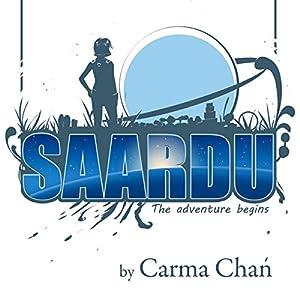 The Saardu Adventure Begins Audiobook