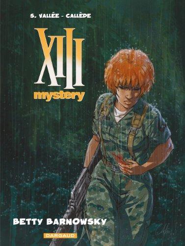 Callède - XIII Mystery - Tome 7 - Betty Barnowsky
