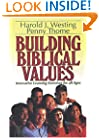 Building Biblical Values: Innovative Learning Exercises for All Ages