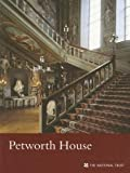 Petworth House (West Sussex) (National Trust Guidebooks)