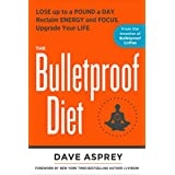 Dave Asprey (Author)  237% Sales Rank in Books: 198 (was 669 yesterday)  Release Date: December 2, 2014  Buy new:  $26.99  $19.88