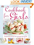 Cookbook for Girls (Dk Cookery)