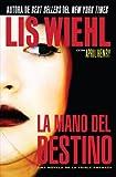 La mano del destino (Triple Amenaza) (Spanish Edition)