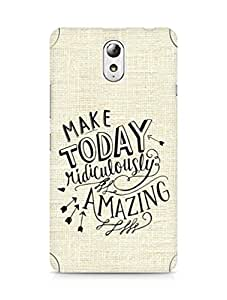 AMEZ make today ridiculously amazing Back Cover For Lenovo Vibe P1M