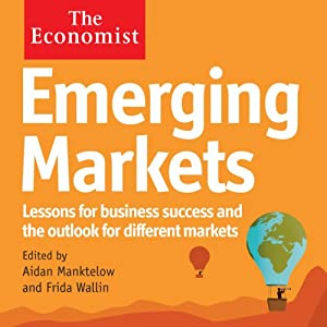 Emerging Markets: The Economist | [Aidan Manktelow, Frida Wallin]