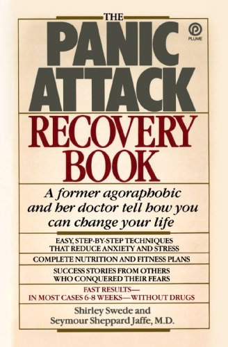 The Panic Attack Recovery Book: Step-by-Step Techniques to Reduce Anxiety and Change Your Life-Natural, Drug-Free, Fast Results