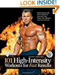 101 High-Intensity Workouts for Fast...