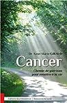 Cancer - Chemin de gu�rison pour rena...