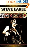 Steve Earle: Fearless Heart, Outlaw Poet