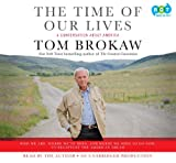 The Time of Our Lives: A Conversation about America; Who We Are, Where We