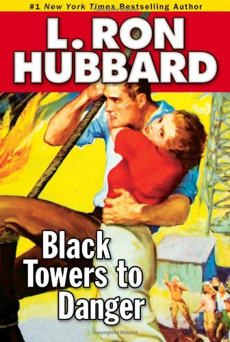 Black Towers to Danger (Stories from the Golden Age) (Action Adventure Short Stories Collection)