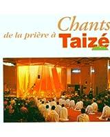 Chants De La Prière A Taize