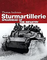 Sturmartillerie: Spearhead Of The Infantry (general Military)