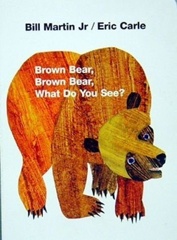 Brown Bear Brown Bear What Do You See Board Book - 1