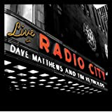 Live at Radio City ~ Dave Matthews Band