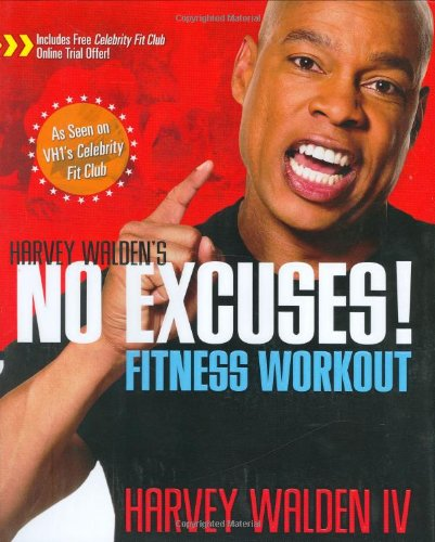 Harvey Walden's No Excuses! Fitness Workout