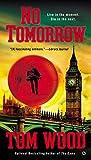 No Tomorrow (Victor the Assassin Book 4)