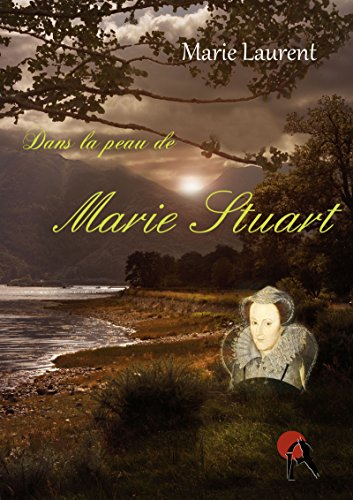 Couverture du livre Dans la peau de Marie Stuart