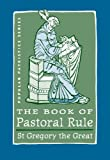 img - for The Book of Pastoral Rule (Popular Patristics Series) book / textbook / text book