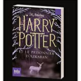 Harry Potter et le Prisonnier d'Azkaban (French Edition) (032008101X) by J.K. Rowling