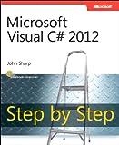 Microsoft Visual C# 2012 Step By Step