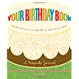 Your Birthday Book: A Keepsake Journalby Amy Krouse Rosenthal