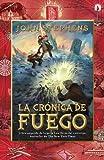 La cronica de fuego: Los libros del comienzo (2) (Vintage Espanol) (Spanish Edition) (0345805402) by Stephens, John