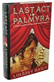 Last Act in Palmyra (0892966254) by Lindsey Davis