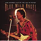 Blue Wild Angel: Jimi Hendrix Live at the Isle of Wight