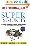 Super Immunity: The Essential Nutriti...