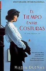 El tiempo entre costuras: Una novela (Bestseller Internacional) (Spanish Edition)