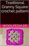 Traditional Granny Square crochet pattern (German Edition)