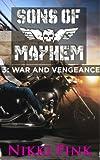 Sons of Mayhem 3: War and Vengeance