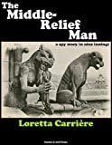 img - for The Middle-Relief Man book / textbook / text book
