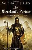 Michael Jecks The Merchant's Partner (Knights Templar Mysteries (Simon & Schuster))