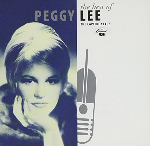 Peggy Lee - The Best Of Peggy Lee - The Capitol Years - Zortam Music