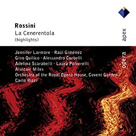 "Rossini : La Cenerentola : Act 1 ""Come un'ape"" [Dandini, Clorinda, Tisbe, Ramiro, Magnifico, Chorus]"