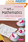 The Art of Mathematics: Coffee Time i...