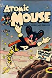 Atomic Mouse - Issues 001 & 002 (Golden Age Rare Vintage Comics Collection (With Zooming Panels))