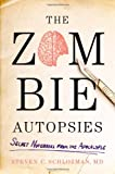 The Zombie Autopsies: Secret Notebooks