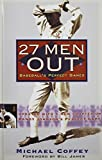 27 Men Out: Baseballs Perfect Games