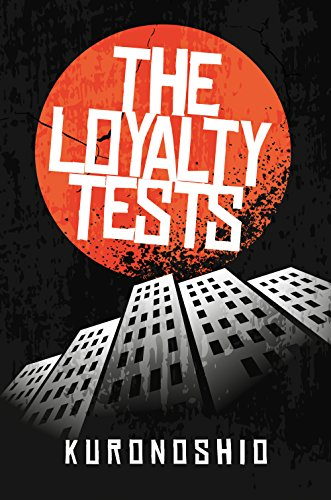 Free Kindle Book : The Loyalty Tests (Black Japan Book 1)