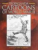 img - for Propaganda Cartoons of World War II book / textbook / text book