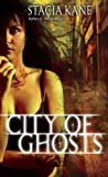 City of Ghosts (Downside Ghosts Book 3)