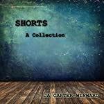 Shorts: A Collection | JA Carter-Winward